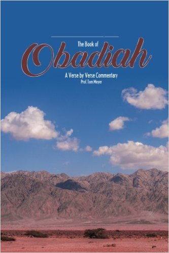 the book of obadiah: a verse by verse commentary by professor tom meyer