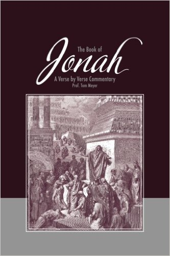 the book of jonah: a verse by verse commentary by professor tom meyer