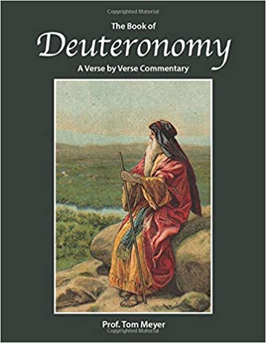 The Book of Deuteronomy: A verse by verse commentary